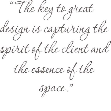 famous home design quotes 55 best interior design quotes images on pinterest