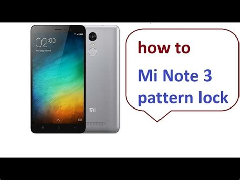 unlock pattern note 2 mi note 4 note 3 how to unlock pattern lock password