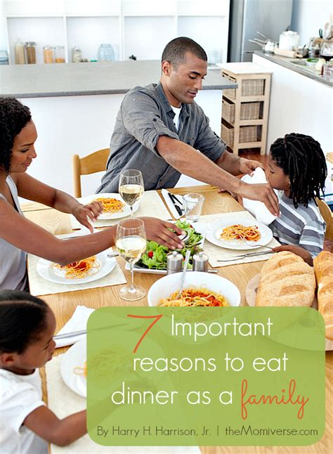 7 important reasons to eat dinner as a family by harryhharrisonj the momiverse