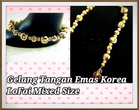 Gt134 Gelang Tangan Korea 1 gelang tangan emas korea lof end 11 11 2017 1 15 pm myt