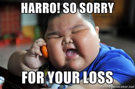 Your Loss Meme - harro so sorry for your loss az meme funny memes
