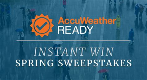 49000 Cash Giveaway - accuweather 171 ready spring sweepstakes and instant win game 171 infinite sweeps