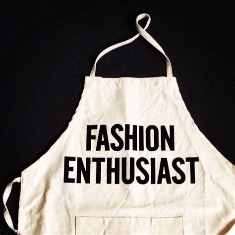 Style The Goods For Enthusiasts by Dresssen Kd13 Apron Quot Fashion Enthusiast Quot