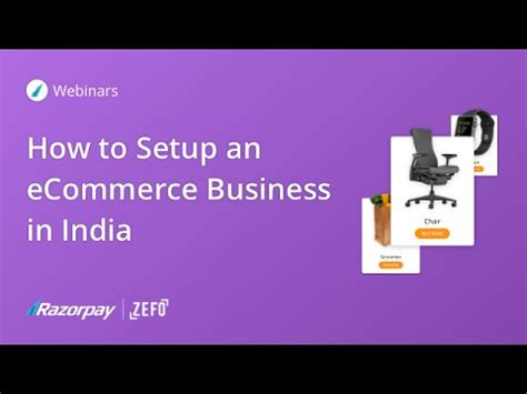 Mba In E Business In India by How To Setup An Ecommerce Business In India Webinar