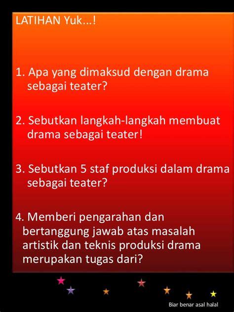 sebutkan syarat membuat rumusan masalah yang baik drama sebagai teater