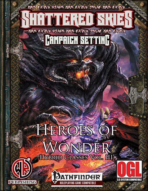 Wonderworks Prodigy hybrid classes vol 3 heroes of wayward rogues