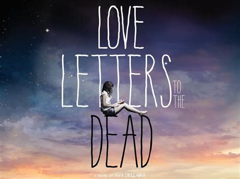 love letters to the dead 192 lire quot love letters to the dead quot de ava dellaira livresse des