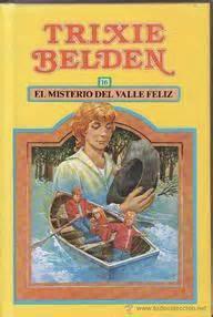 libro trixie trixie belden 16 el misterio del valle feliz kenny kathryn