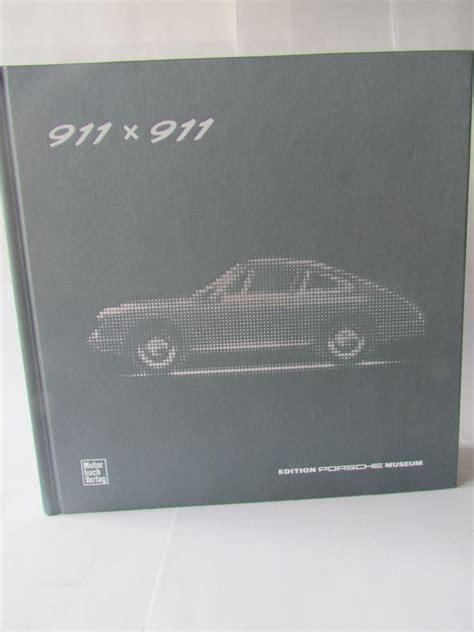Porsche Museum Book by Porsche Book 911 X 911 Edition Porsche Museum