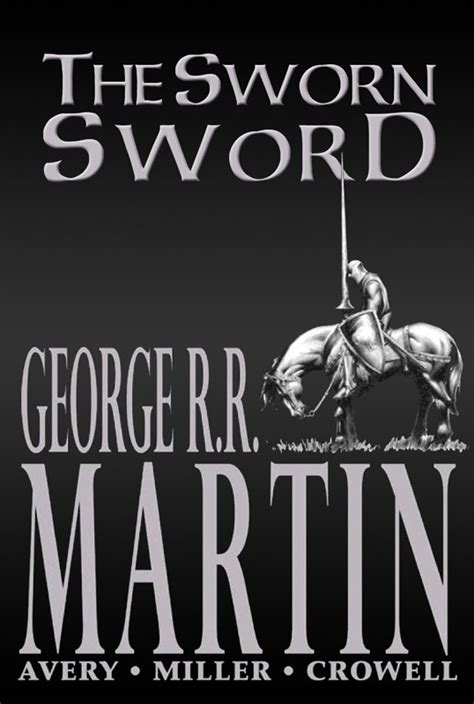 the sworn sword the index of books george r r martin george r r martin the sworn sword 1887