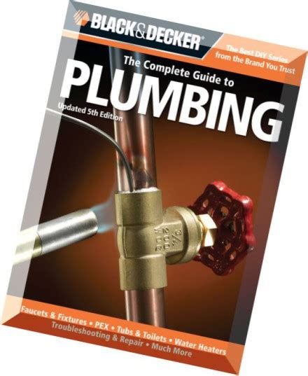 black decker the complete guide to wiring updated 7th edition current with 2017 2020 electrical codes black decker complete guide books black decker the complete guide to plumbing