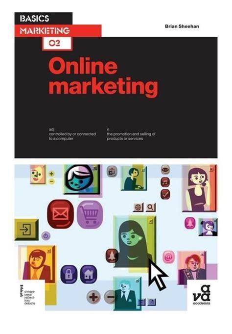 tutorial internet marketing gratis bol com basics marketing 02 online marketing ebook