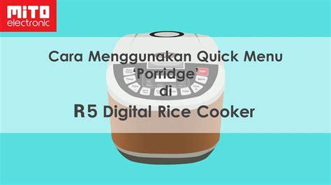 Rice Cooker Mito cara mengoperasikan digital rice cooker mito r5