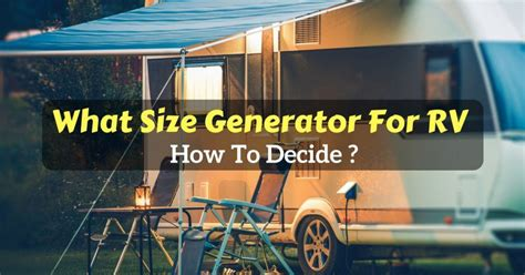 recreational vehicle what size generator for rv how to
