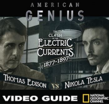 thomas edison national geographic 1426314760 war of the currents tesla v edison video guide video link industrial revolution