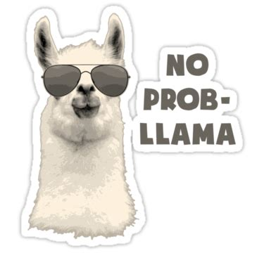 Cute Duvet Quot No Problem Llama Quot Stickers By Theshirtyurt Redbubble