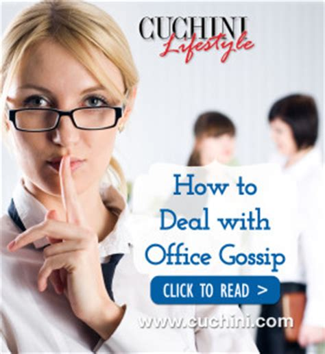 on top how to deal with office gossip cuchini