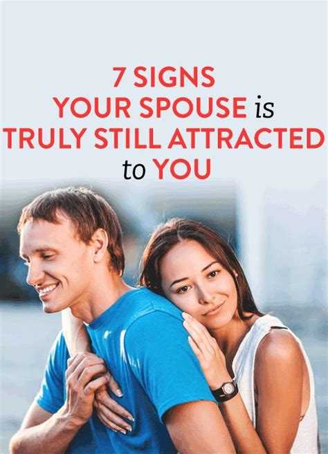 7 Signs Your Spouse Is 7 signs your spouse is still attracted to you