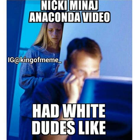 Nicki Minaj Meme - nicki minaj meme anaconda