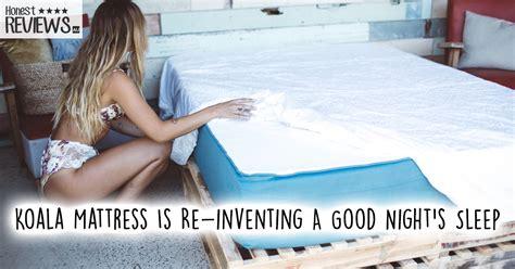 Sleep Country Free Mattress Program by Australia Koala Mattress Is Re Inventing A S Sleep Honest Mattress Reviews