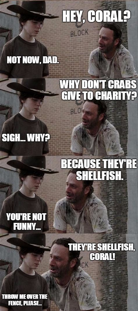 Coral Meme - walking dead meme carl and rick shellfish www pixshark