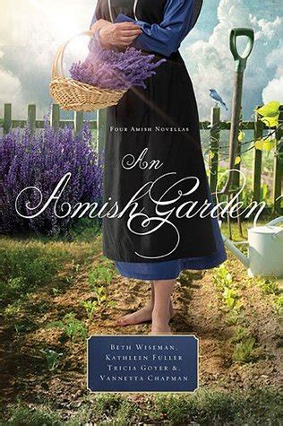 the amish and garden amish outcasts books an amish garden by beth wiseman reviews discussion