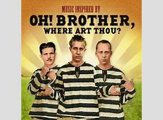 Various Artists - Music Inspired By Oh! Brother, Where Art ... O Brother Where Art Thou Soundtrack