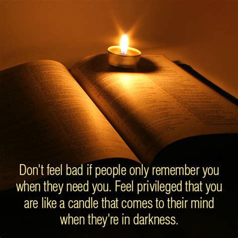 here comes a candle to light you to bed don t feel bad if people sermonquotes