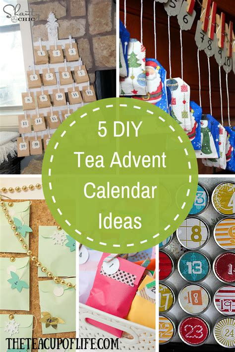 ideas for make your own advent calendar favourite diy tea advent calendar ideas the cup of
