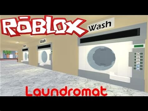 Laundry Mat Song by Lets Play Roblox Laundry Mat 1 There Was A Mix Up P
