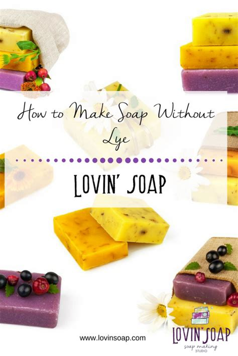 How To Make Handmade Soap Without Lye - how to make soap without lye lovin soap studio