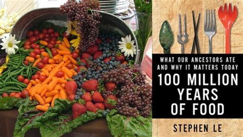 100 million years of food what our ancestors ate and why it matters today books â má t trä m triá u nä m thá c ä nâ cá a stephen le â dcvonline