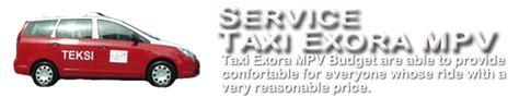 budget taxi service service taxi exora mpv