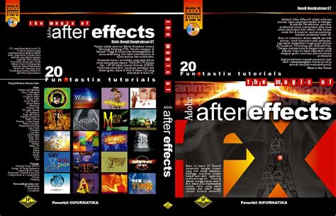 The Magic Of Adobe After Effects buku after effects tutorial efek animasi 2d the