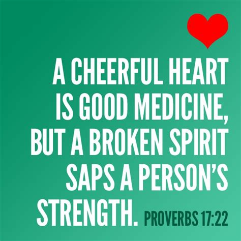 inspirational for a broken heart quotes search quotes inspiration a cheerful heart is good medicine but a