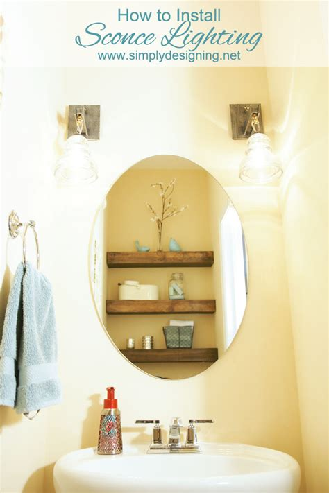 Install Bathroom Light How To Install Sconce Lighting