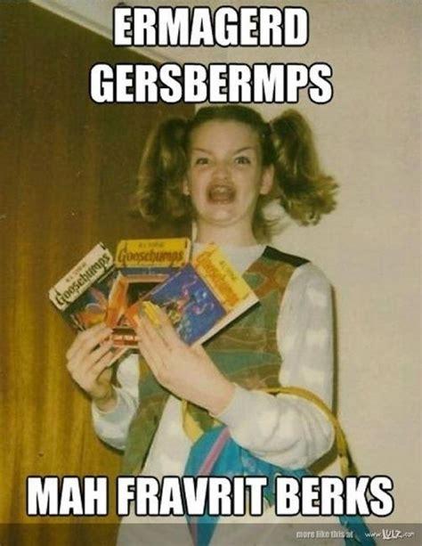 Goosebumps Girl Meme - 65 best birthday memes images on pinterest birthdays