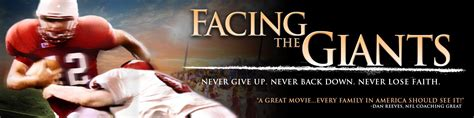 film motivasi facing the giants facing the giants resources