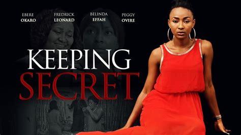 The Secret Keeping keeping secret nollywood reinvented