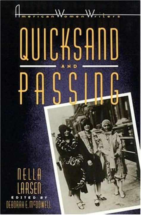 Themes In The Book Quicksand | quicksand passing by nella larsen