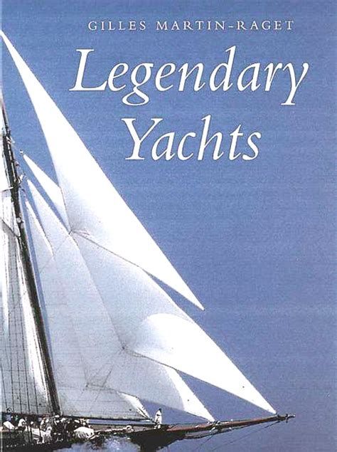 on yachts and yacht handling classic reprint books classic yachts by gilles martin raget and fran 231 ois
