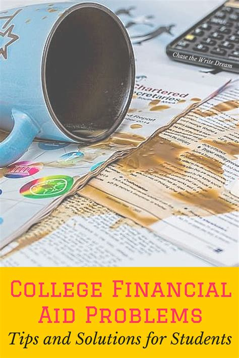 tips and solution college financial aid problems tips and solutions for