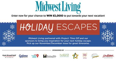 Entering Sweepstakes For A Living - midwest living holiday escapes sweepstakes 2017 midwestliving com holidayescapes