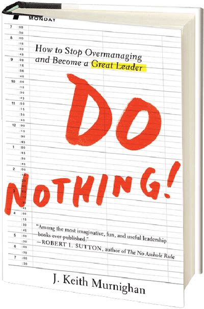 Do Nothing buy the book do nothing