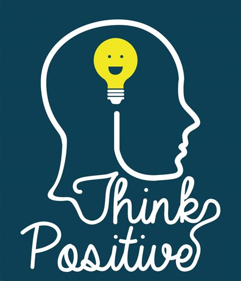 Think Be Positive how expecting success and positive thinking can transform