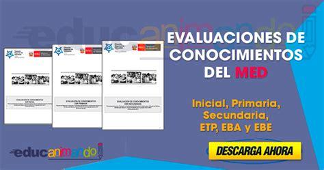 planeaciones y evaluaciones de primaria examenes evaluaciones de conocimientos tomadas en lima