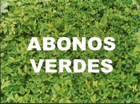Imagenes Abonos Verdes   7 abonos verdes elaboraci 243 n uso y manejo de abonos org 225 nicos