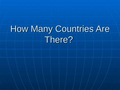 how many are there how many countries are there it