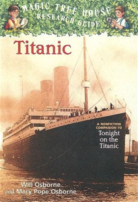 magic tree house 7 titanic magic tree house research guide 7 by will osborne reviews discussion