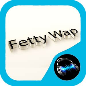 Play Store Wap Player Fetty Wap Android Apps On Play